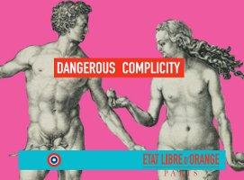 etat-libre-dangerous-complicity