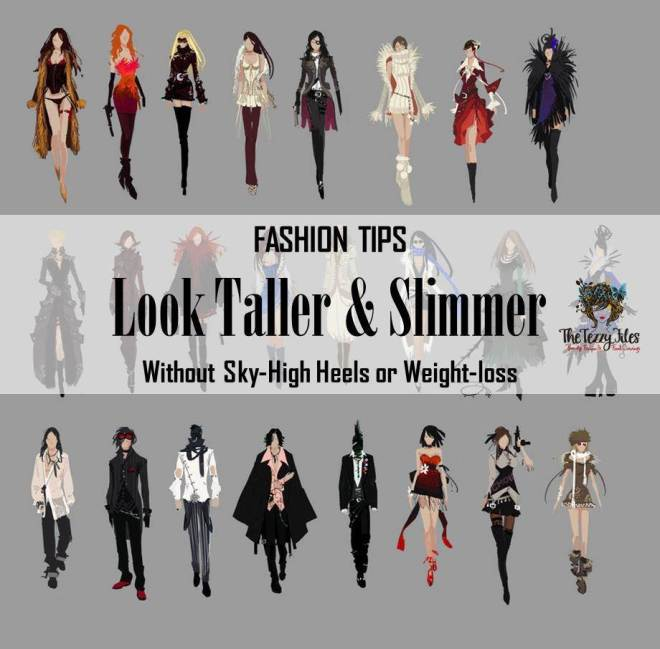 Fashion tips for looking taller and slimmer without heels or losing weight