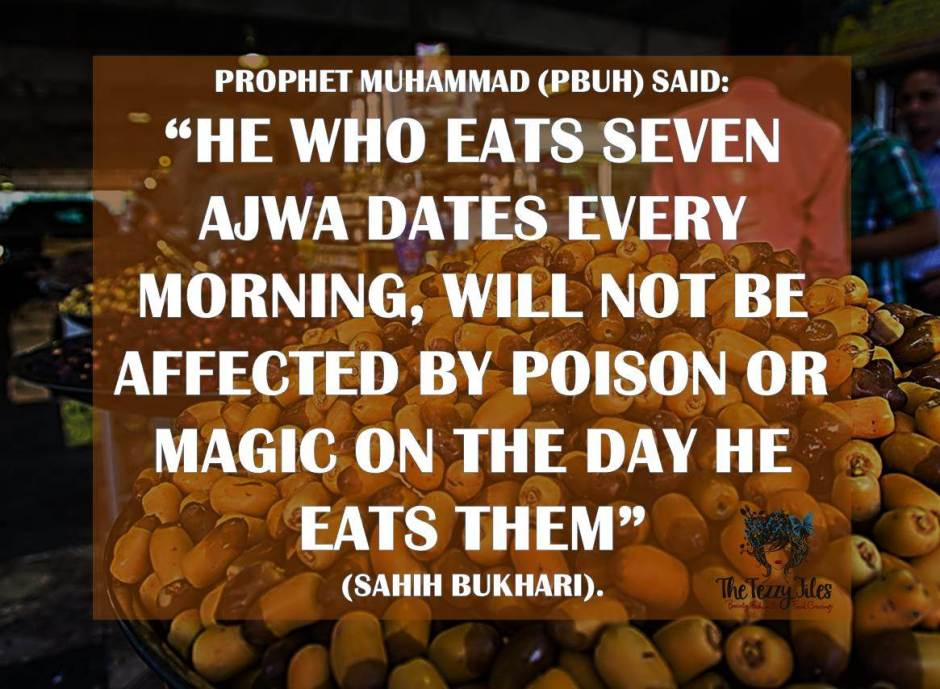 hadith ajwa dates protect from poison and magic