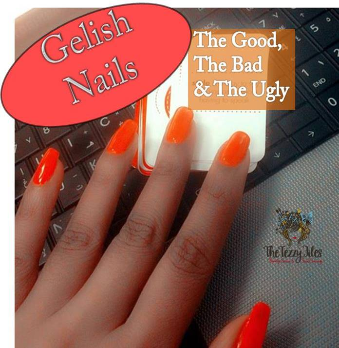 gelish nails the good the bad and the ugly review beauty blog
