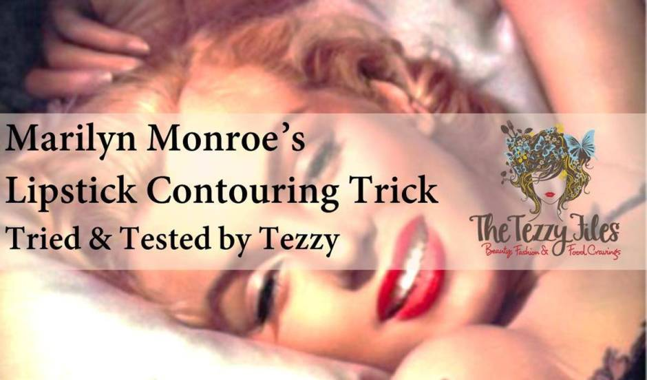 marilyn monroes lipstick contouring trick tried and tested by Tezzy including the makeup tools you will need