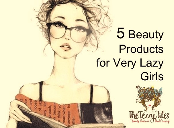 5 Beauty Products for Very Lazy Girls