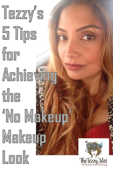 how to do the no makeup makeup look beauty tutorial by the tezzy files dubai beauty blog uae blogger makeup review.jpg